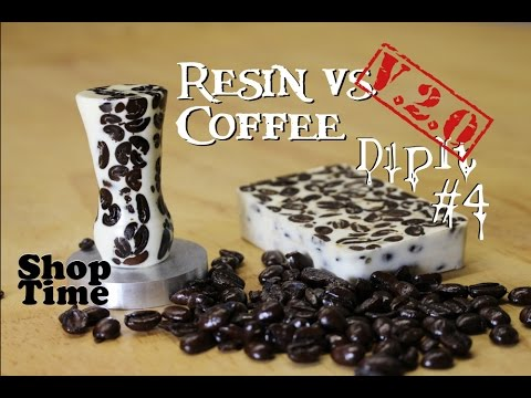 Resin vs Coffee Take 2